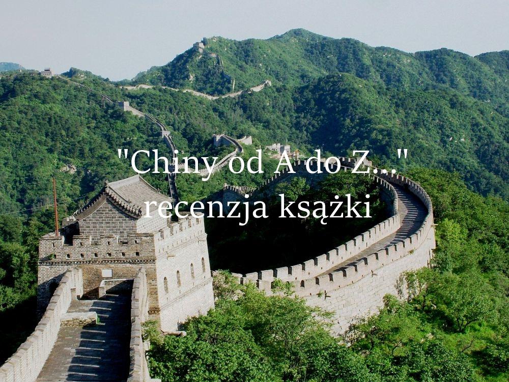 Chiny od A do Z - mur
