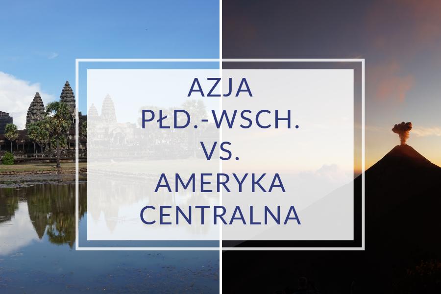 ameryka-centralna-vs-azja-pld-wsch